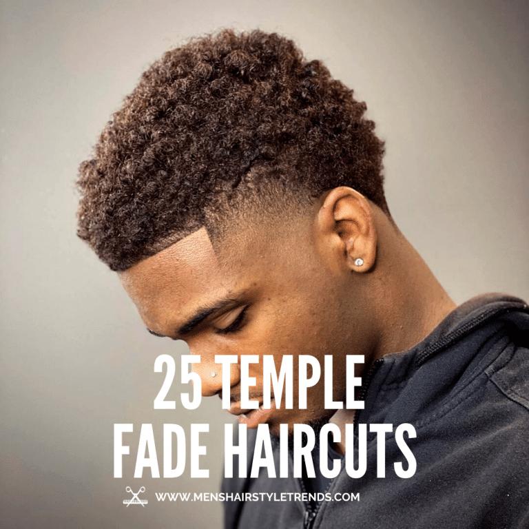 25 Temple Fade Haircuts