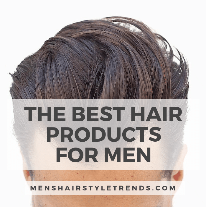 best hair products for men