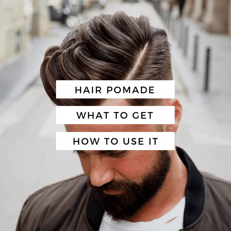pomade guide for men