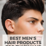 best mens hair products for thick hair