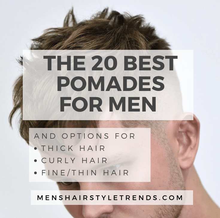 The Best Men's Haircuts To Get In 2019 - image Best-Pomades-for-Men-thick-curly-fine-thin-sq on https://alldesingideas.com