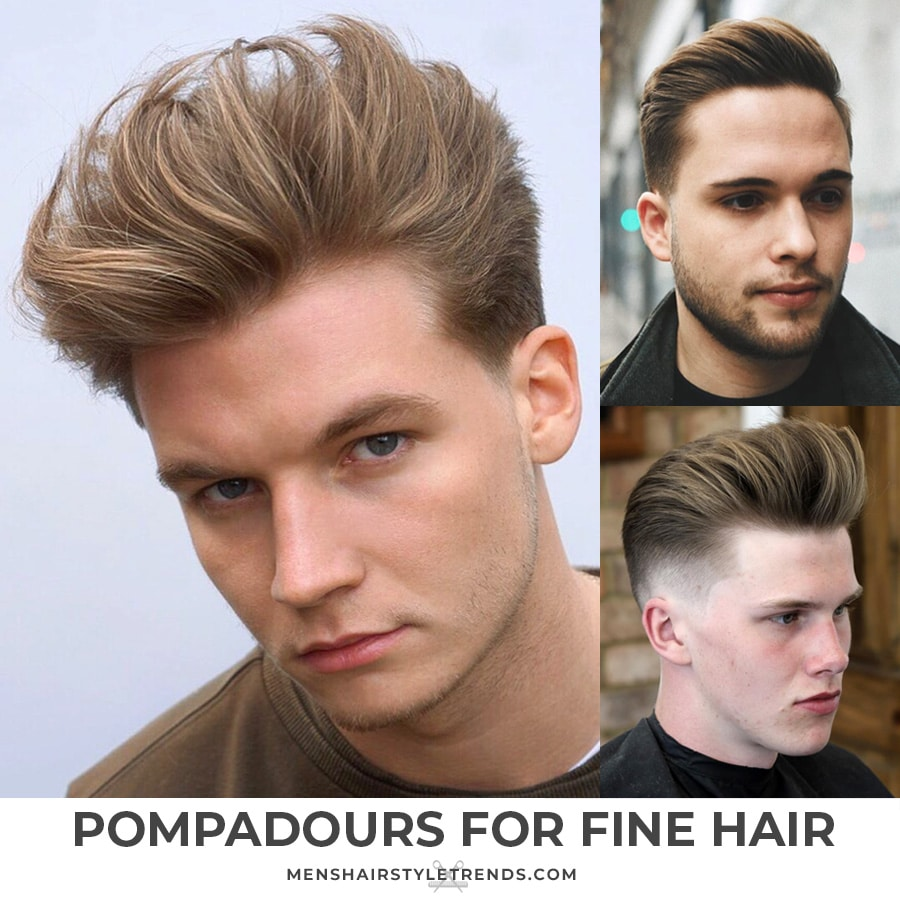 Pompadours for fine hair