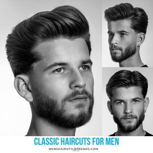 Classic Men's Haircuts That Are Stylish And Cool
