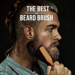 The Best Beard Brush