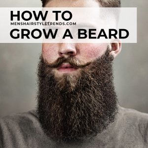 Beard Growth Tips: The Ultimate Guide To Beard Care