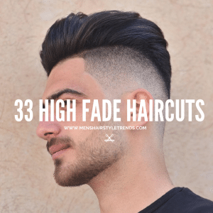 33 High Fade Haircuts That Look Amazing